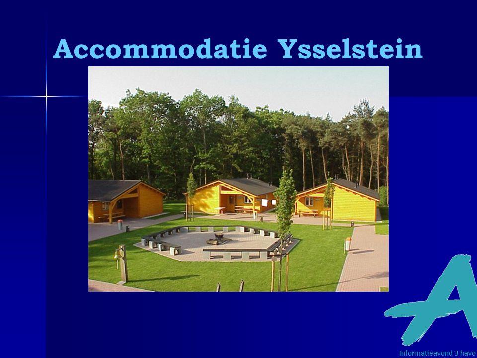 Accommodatie Ysselstein Informatieavond 3 havo 3
