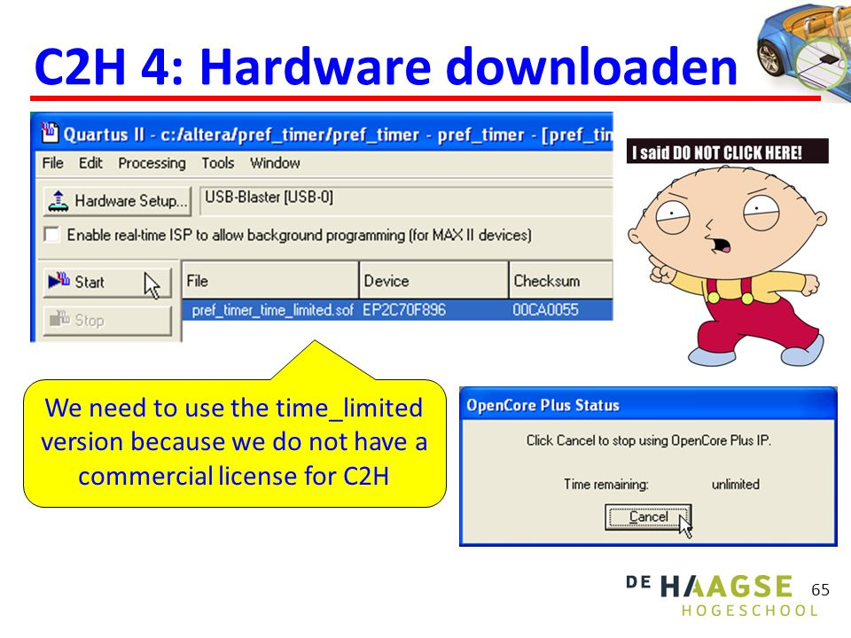 65 C2H 4: Hardware downloaden We need to use the time_limited version because we do not have a commercial license for C2H