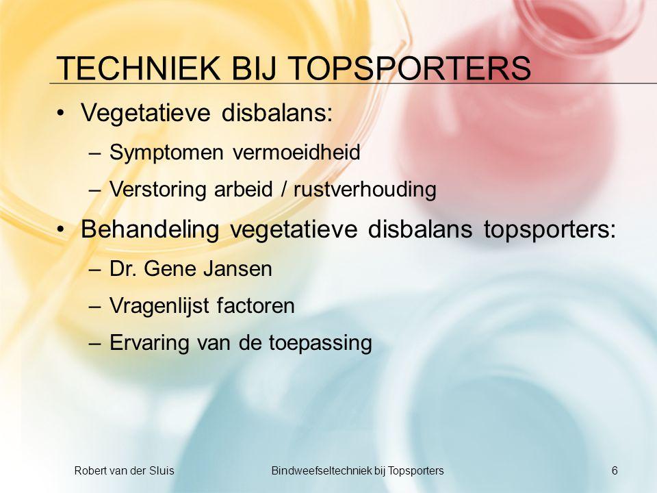 TECHNIEK BIJ TOPSPORTERS •Vegetatieve disbalans: –Symptomen vermoeidheid –Verstoring arbeid / rustverhouding •Behandeling vegetatieve disbalans topspo
