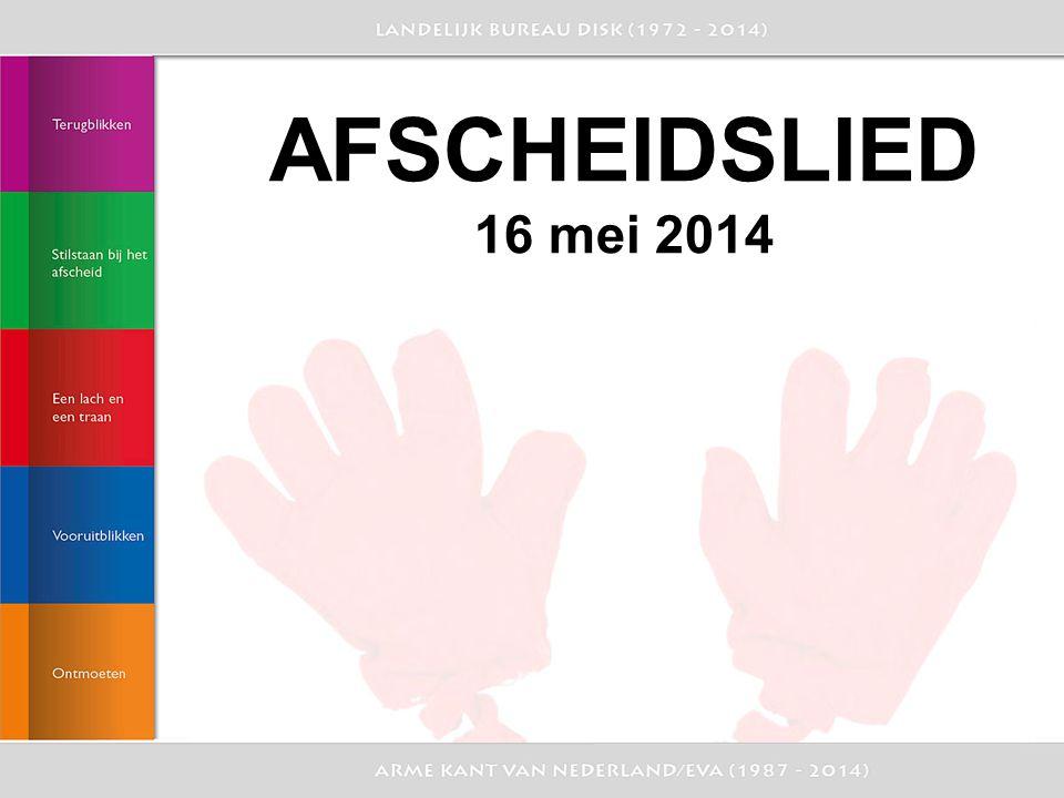 AFSCHEIDSLIED 16 mei 2014