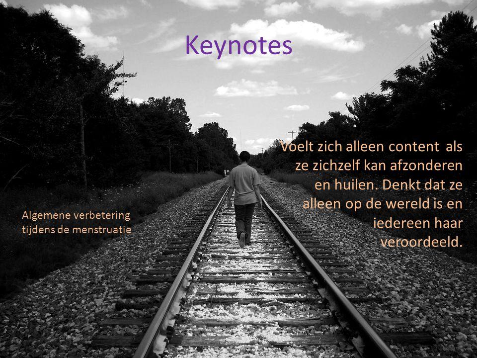Keynotes Voelt zich alleen content als ze zichzelf kan afzonderen en huilen.