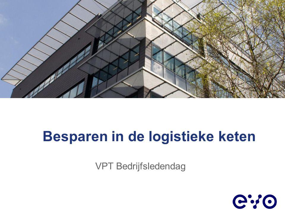 Besparen in de logistieke keten VPT Bedrijfsledendag