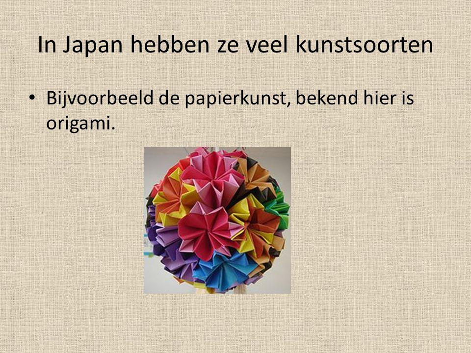 In Japan hebben ze veel kunstsoorten • Bijvoorbeeld de papierkunst, bekend hier is origami.