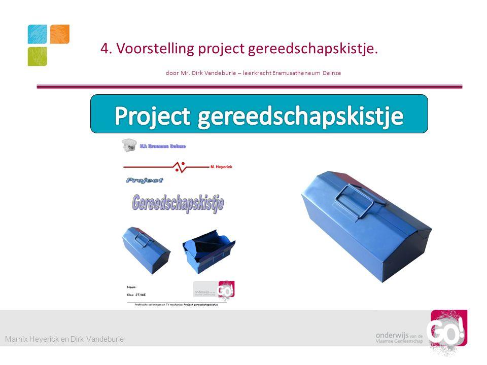 4.Voorstelling project gereedschapskistje. door Mr.