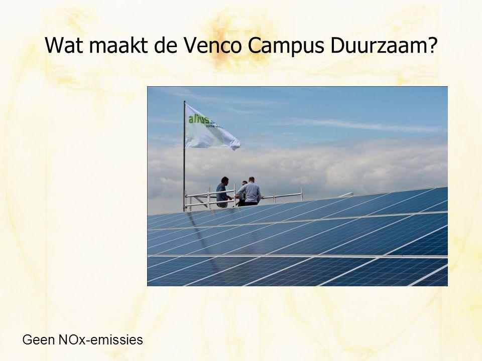 Wat maakt de Venco Campus Duurzaam? Geen NOx-emissies