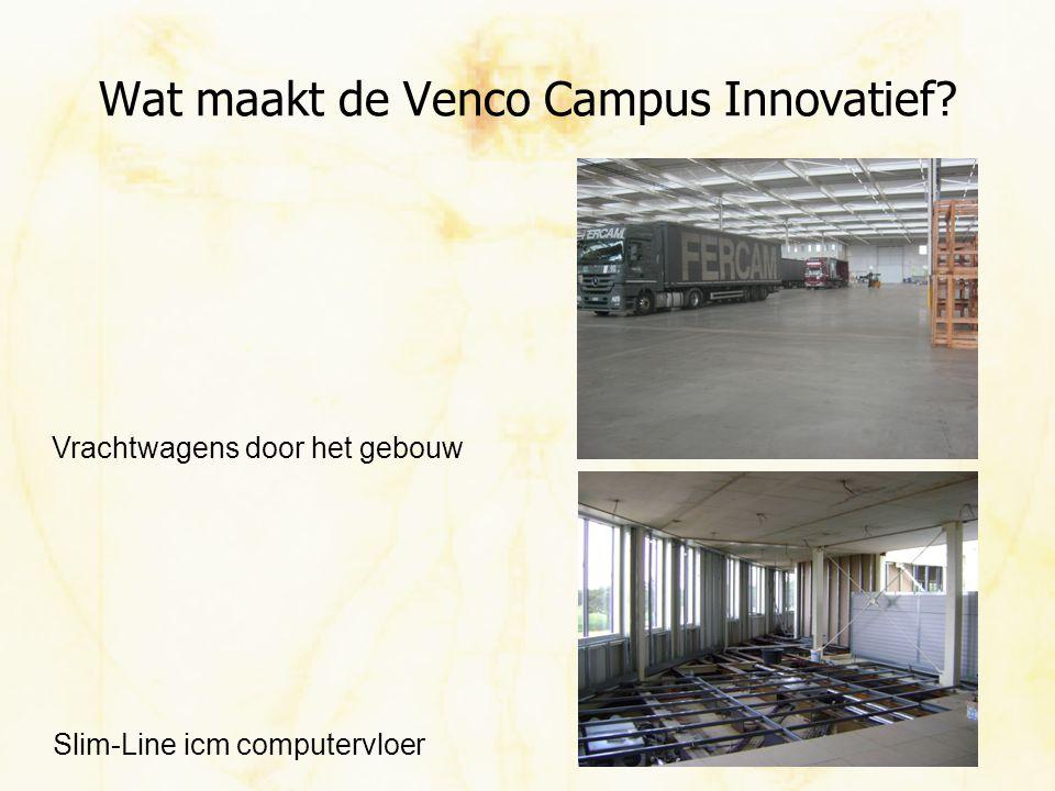 Wat maakt de Venco Campus Innovatief? Vrachtwagens door het gebouw Slim-Line icm computervloer