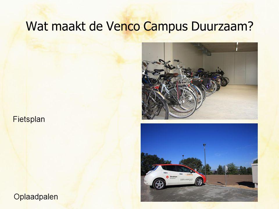 Wat maakt de Venco Campus Duurzaam? Fietsplan Oplaadpalen