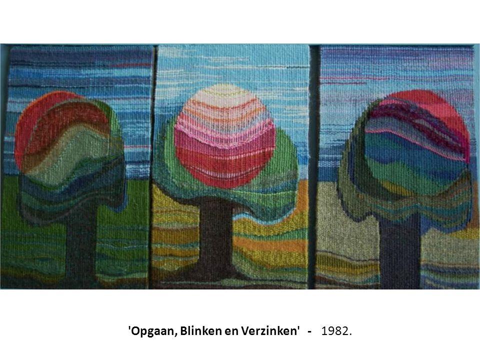 'Opgaan, Blinken en Verzinken' - 1982.