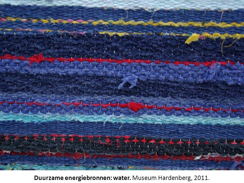 Duurzame energiebronnen: water. Museum Hardenberg, 2011.