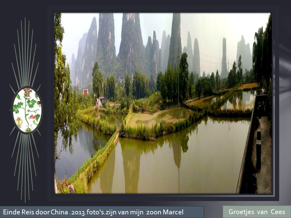 Einde Reis door China.2013.foto s.zijn van mijn zoon Marcel Groetjes van Cees