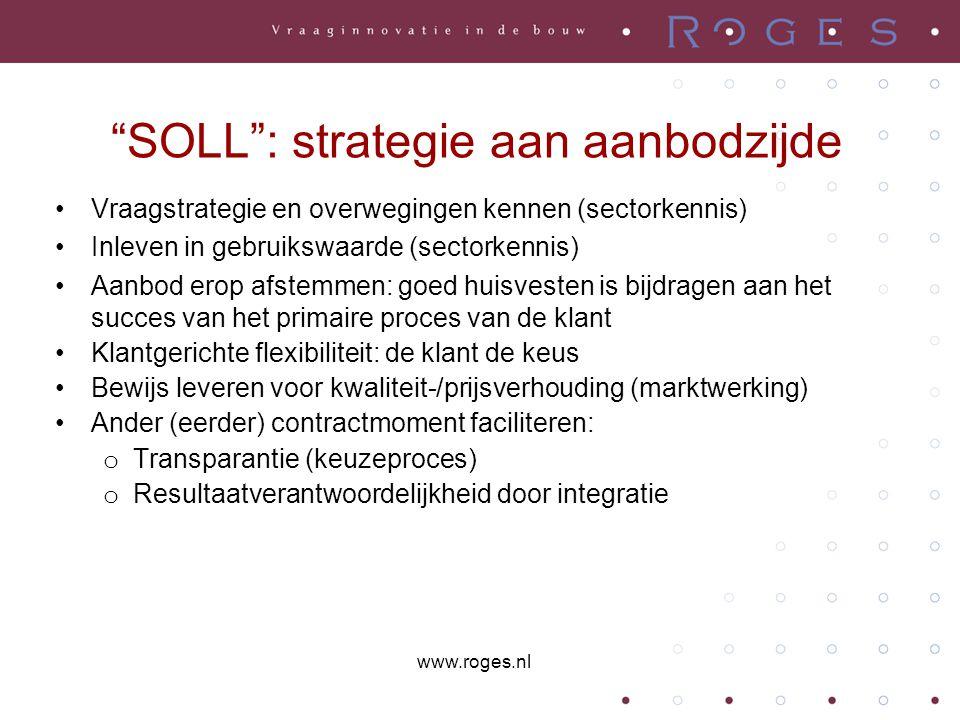"""""""SOLL"""": strategie aan aanbodzijde •Vraagstrategie en overwegingen kennen (sectorkennis) •Inleven in gebruikswaarde (sectorkennis) •Aanbod erop afstemm"""