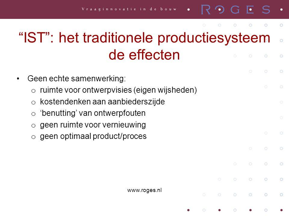 IST : het traditionele productiesysteem de gevolgen •Veel onzekerheden/risico's en derhalve: het opentrekken van een 'blik beheersing en controle': o zware aanbestedingsprocedures (incl.