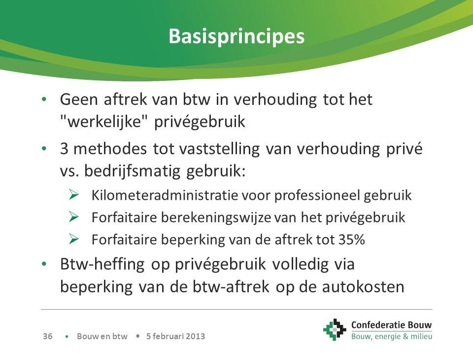 Basisprincipes • Geen aftrek van btw in verhouding tot het werkelijke privégebruik • 3 methodes tot vaststelling van verhouding privé vs.