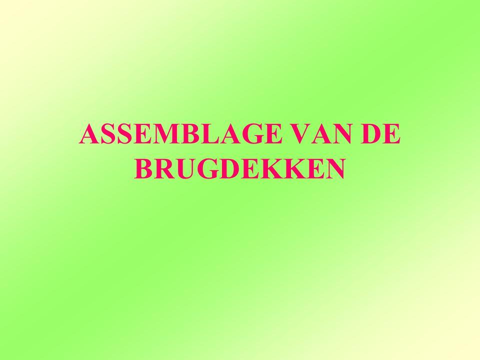 ASSEMBLAGE VAN DE BRUGDEKKEN