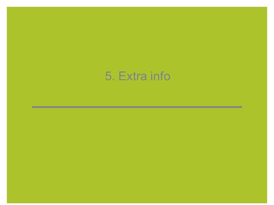 5. Extra info