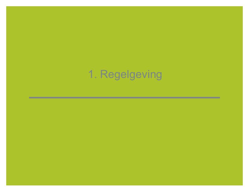 1. Regelgeving