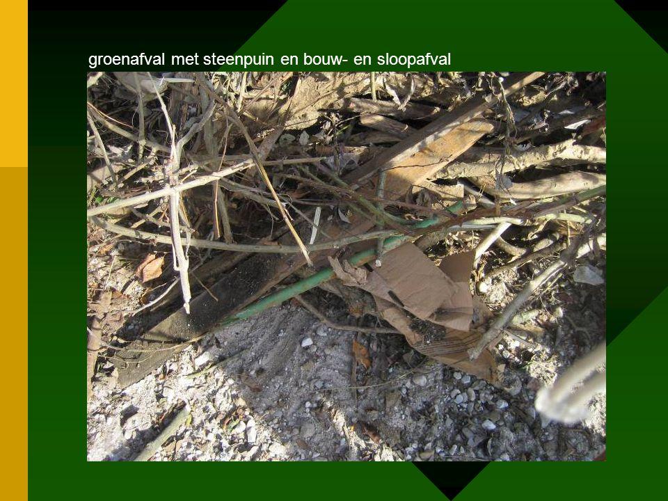 groenafval met steenpuin en bouw- en sloopafval