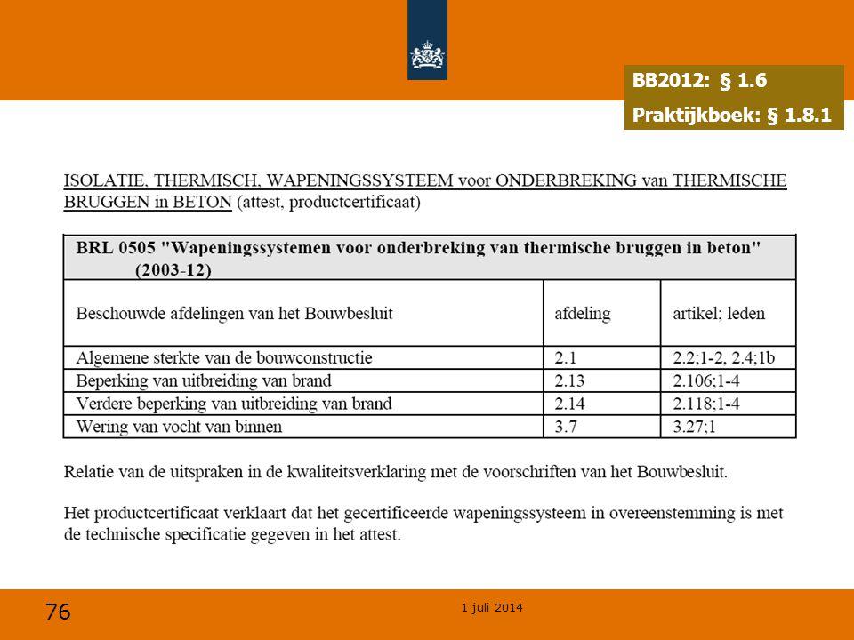 76 1 juli 2014 BB2012: § 1.6 Praktijkboek: § 1.8.1