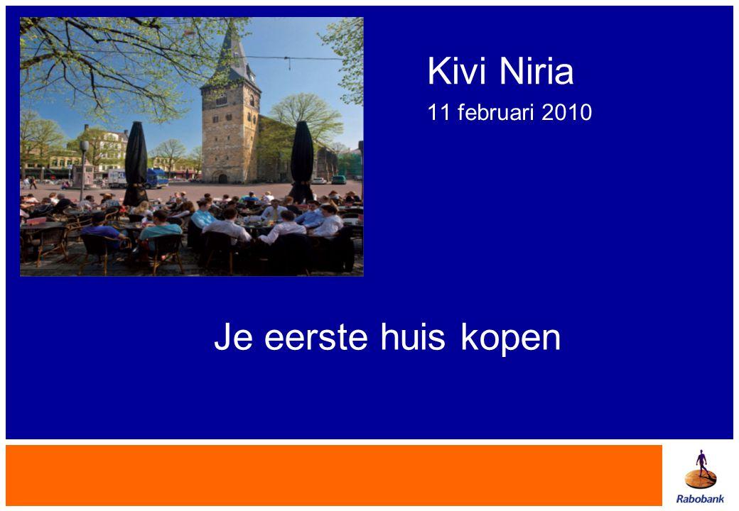 Kivi Niria 11 februari 2010 Je eerste huis kopen