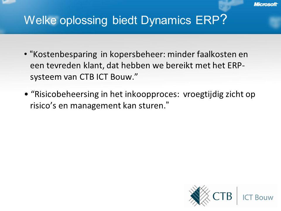 • Kostenbesparing in kopersbeheer: minder faalkosten en een tevreden klant, dat hebben we bereikt met het ERP- systeem van CTB ICT Bouw. • Risicobeheersing in het inkoopproces: vroegtijdig zicht op risico's en management kan sturen.