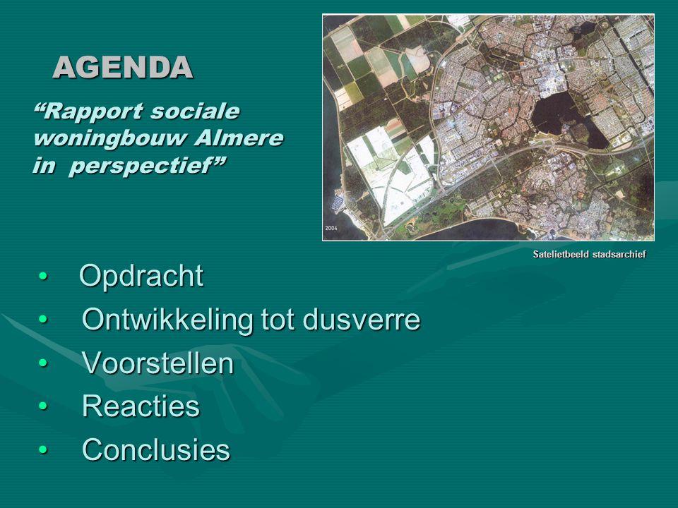 """• Opdracht • Ontwikkeling tot dusverre • Voorstellen • Reacties • Conclusies AGENDA Satelietbeeld stadsarchief """"Rapport sociale woningbouw Almere in p"""