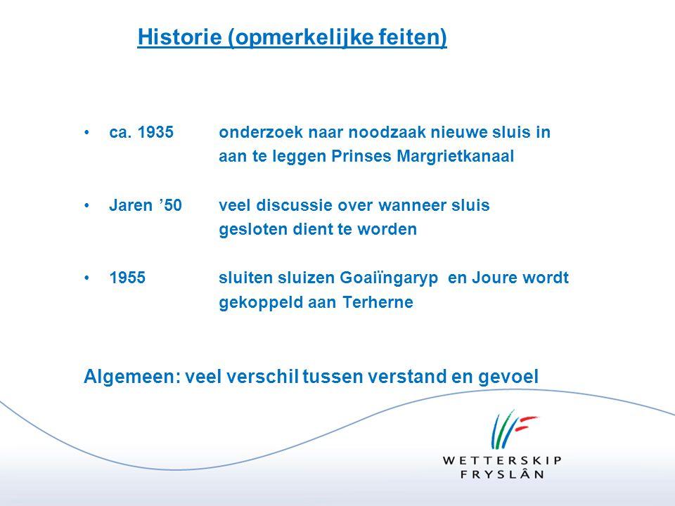 Historie (opmerkelijke feiten) •ca. 1935onderzoek naar noodzaak nieuwe sluis in aan te leggen Prinses Margrietkanaal •Jaren '50veel discussie over wan