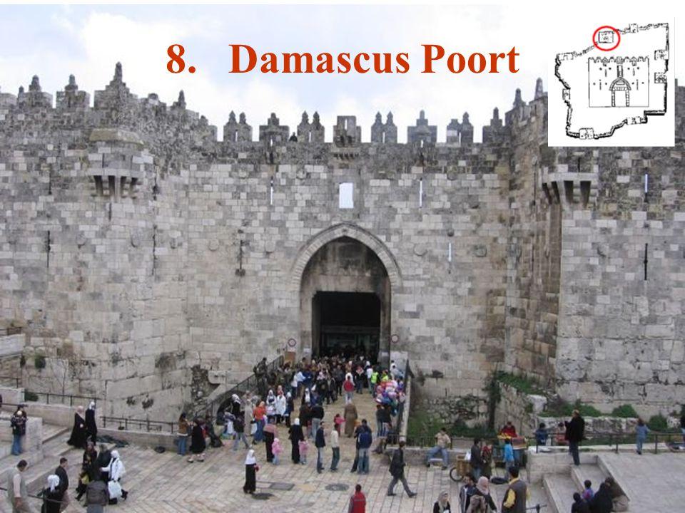 8. Damascus Poort