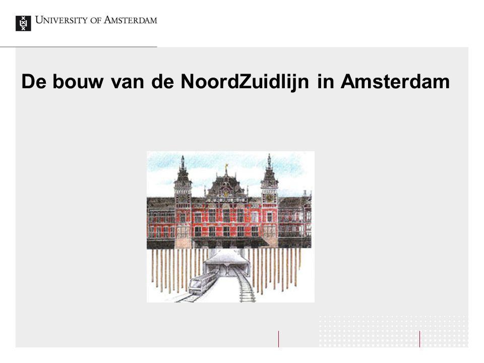 De bouw van de NoordZuidlijn in Amsterdam