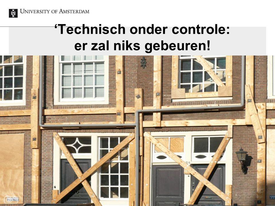 'Technisch onder controle: er zal niks gebeuren!