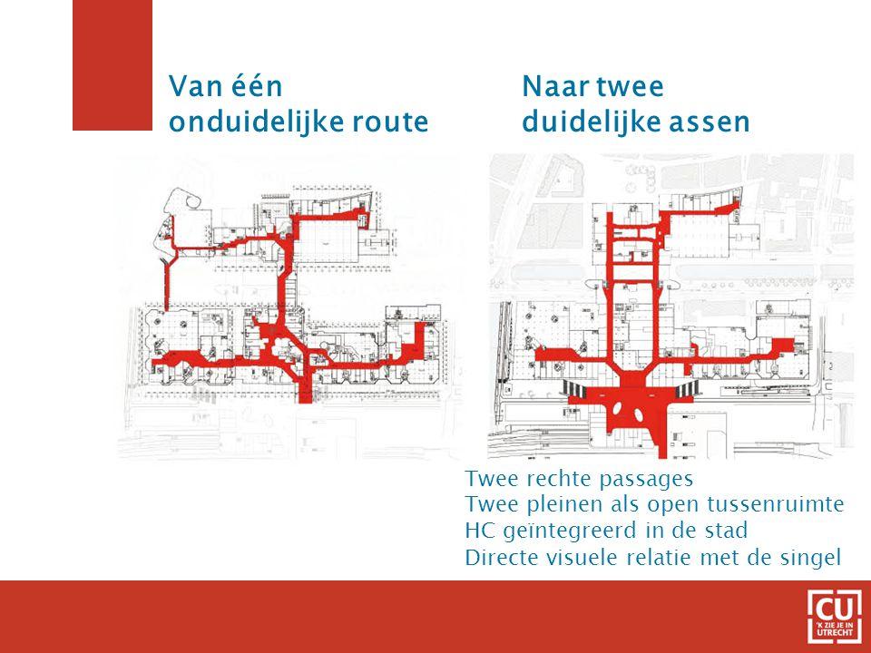 4 Van één onduidelijke route Twee rechte passages Twee pleinen als open tussenruimte HC geïntegreerd in de stad Directe visuele relatie met de singel