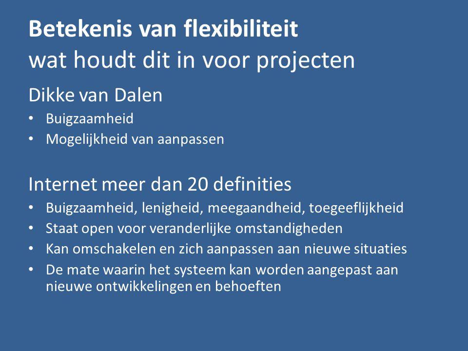 Werken op een vierkante postzegel 2 projecten op 1 locatie Inspelen op de omstandigheden Kosten beperkt tot € 8 mln Flexibiliteit om erger te voorkomen