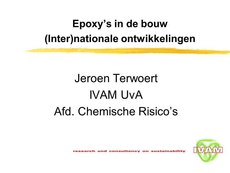IVAM research and consultancy on sustainability2 Inhoud 1.Introductie 2.Activiteiten/ achtergronden Nederland 3.Activiteiten Duitsland 4.Activiteiten Denemarken 5.Activiteiten Verenigd Koninkrijk & overigen 6.Europees project 'Epoxycode' 7.Classificatie van epoxy's naar gezondheidsrisico 8.Follow-up
