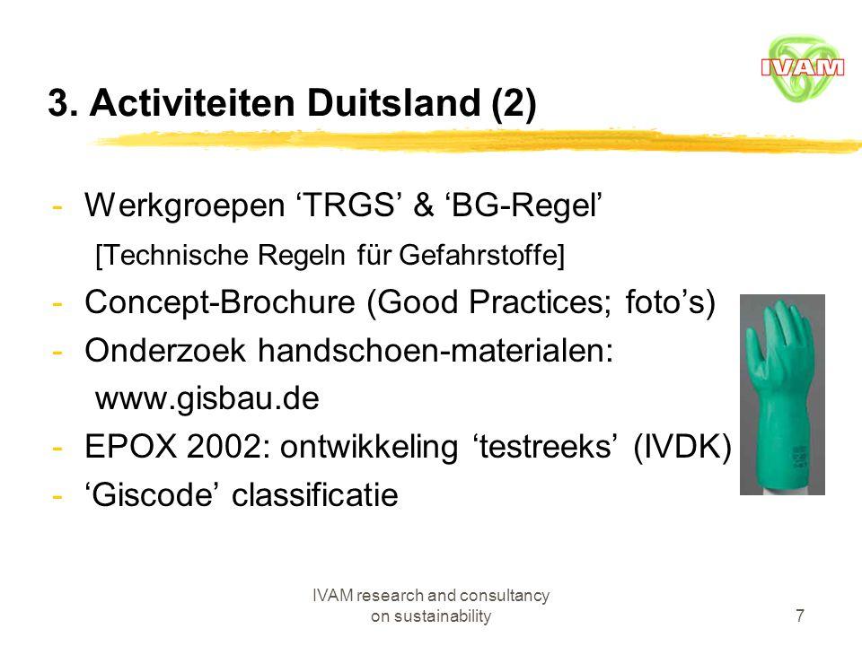 IVAM research and consultancy on sustainability8 4.Achtergrond/activiteiten Denemarken -Aalborg BST Center ('arbodienst') -Specifieke regelgeving -Werkplek-voorzieningen; hygiëne e.d.
