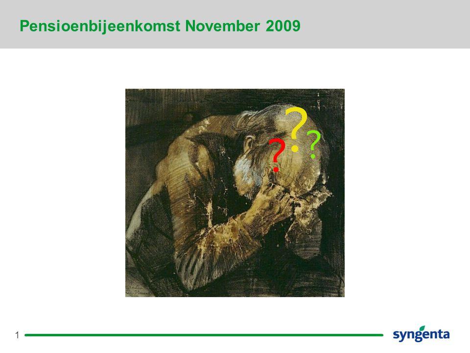 2 Pensioenbijeenkomsten November 2009.Welkom Pieter A.