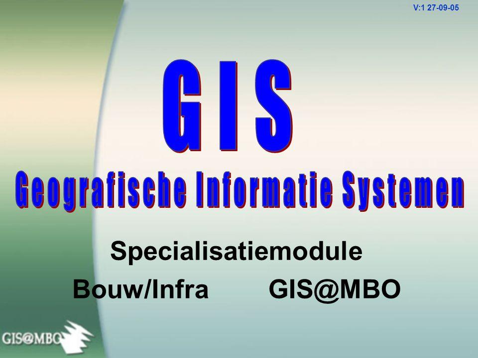 Specialisatiemodule Bouw/Infra GIS@MBO V:1 27-09-05