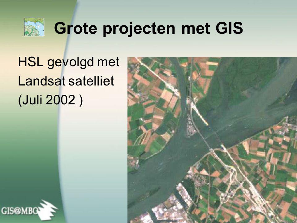 Grote projecten met GIS HSL gevolgd met Landsat satelliet (Juli 2002 )