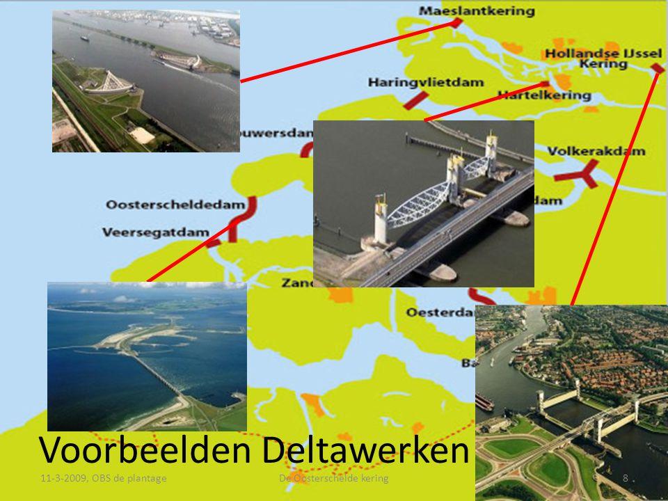 Voorbeelden Deltawerken 11-3-2009, OBS de plantage8De Oosterschelde kering