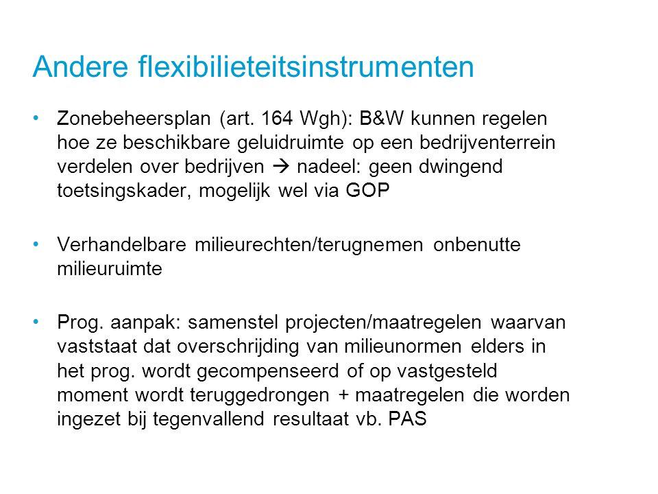 Andere flexibilieteitsinstrumenten •Zonebeheersplan (art.