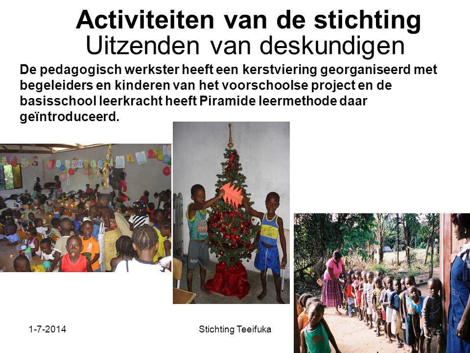 1-7-2014Stichting Teeifuka Activiteiten van de stichting De pedagogisch werkster heeft een kerstviering georganiseerd met begeleiders en kinderen van het voorschoolse project en de basisschool leerkracht heeft Piramide leermethode daar geïntroduceerd.