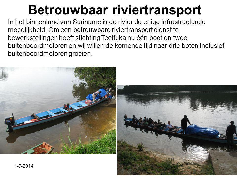 1-7-2014 Betrouwbaar riviertransport In het binnenland van Suriname is de rivier de enige infrastructurele mogelijkheid.
