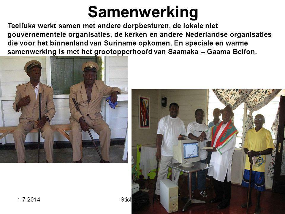 1-7-2014Stichting Teeifuka Samenwerking Teeifuka werkt samen met andere dorpbesturen, de lokale niet gouvernementele organisaties, de kerken en andere
