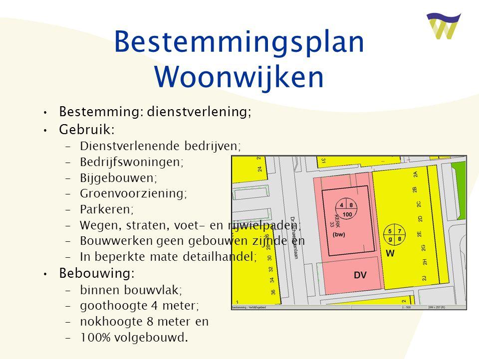 Bestemmingsplan Woonwijken •Bestemming: dienstverlening; •Gebruik: –Dienstverlenende bedrijven; –Bedrijfswoningen; –Bijgebouwen; –Groenvoorziening; –P