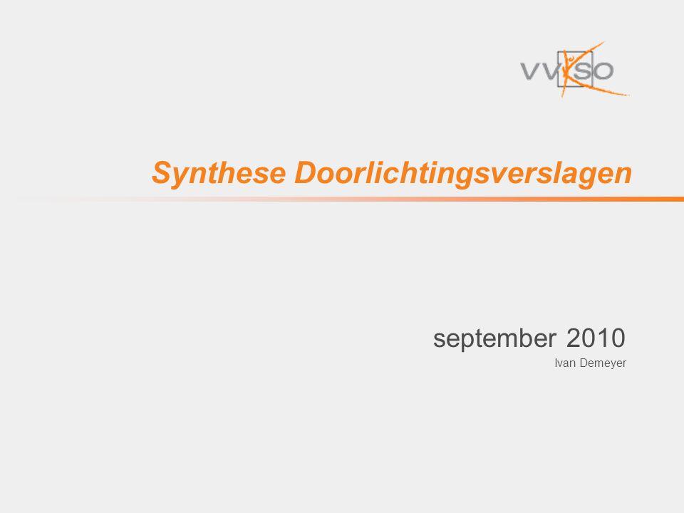 Synthese Doorlichtingsverslagen september 2010 Ivan Demeyer