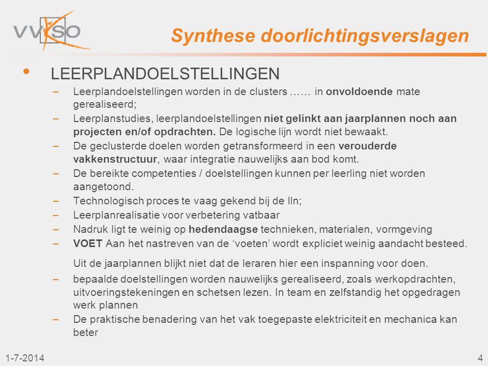 1-7-20145 Synthese doorlichtingsverslagen • PROJECTEN / OEFENINGEN –Gerealiseerde oefeningen en projecten bevatten onvoldoende diepgang en missen accenten die eigen zijn aan het niveau van een technische kwalificatierichting.