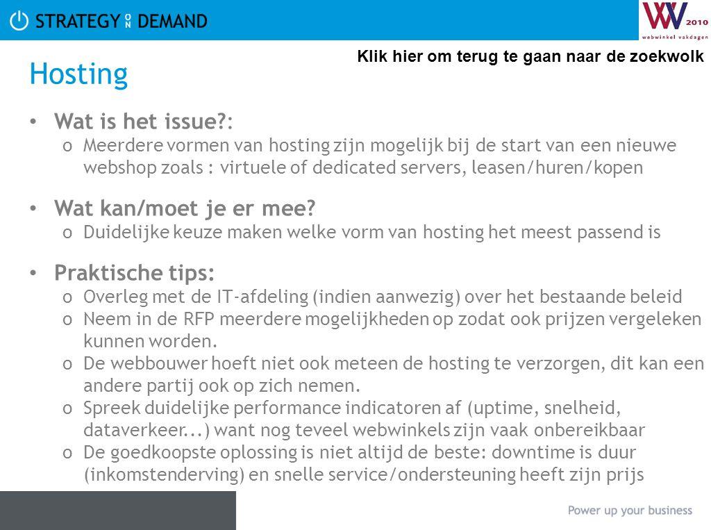 Hosting • Wat is het issue?: oMeerdere vormen van hosting zijn mogelijk bij de start van een nieuwe webshop zoals : virtuele of dedicated servers, leasen/huren/kopen • Wat kan/moet je er mee.