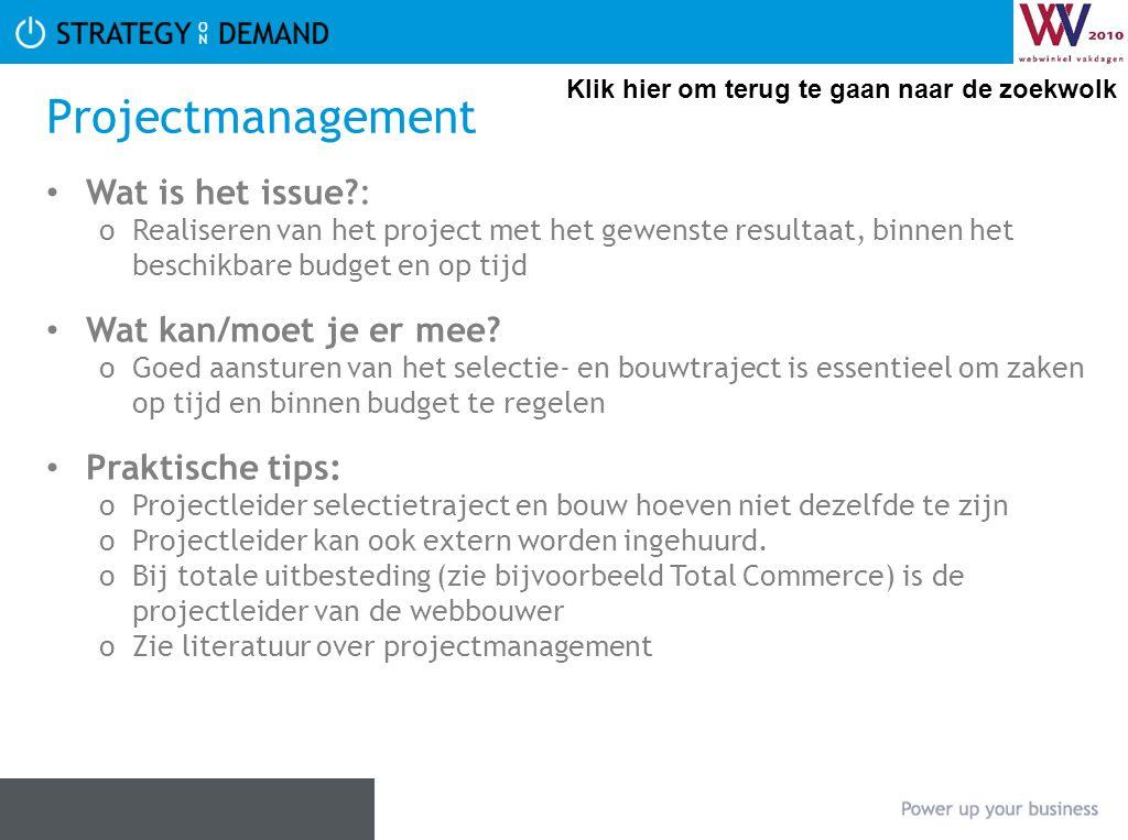 Projectmanagement • Wat is het issue?: oRealiseren van het project met het gewenste resultaat, binnen het beschikbare budget en op tijd • Wat kan/moet je er mee.