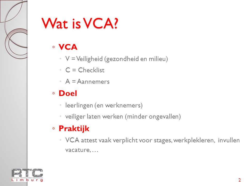 Wat is VCA.