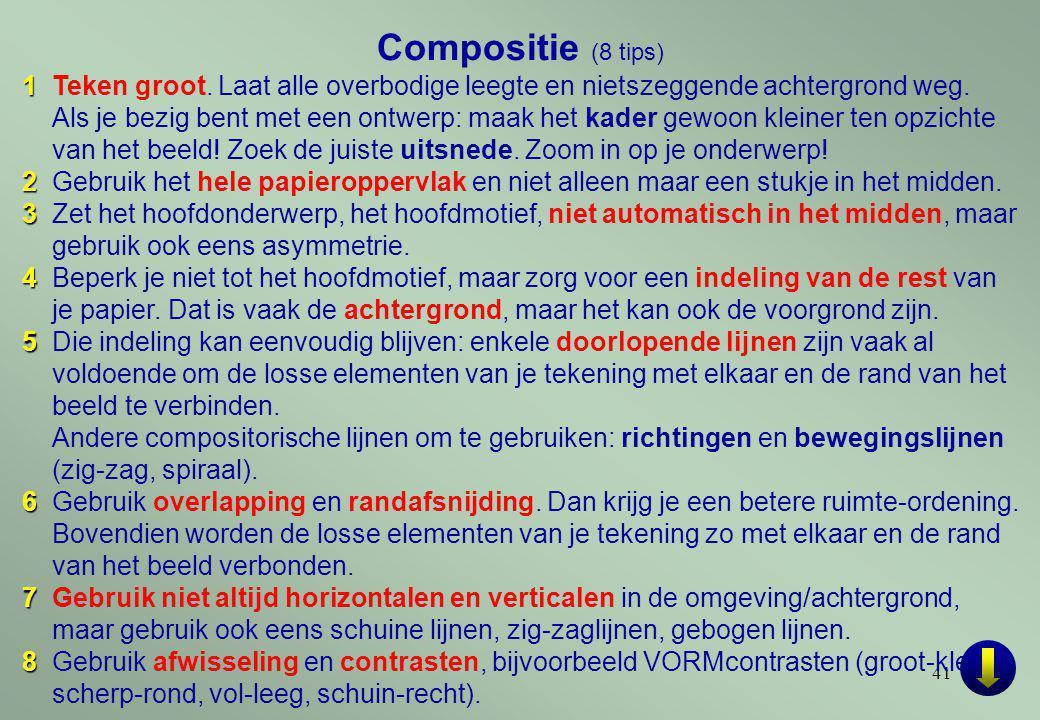 41 Compositie (8 tips) 1 1Teken groot.