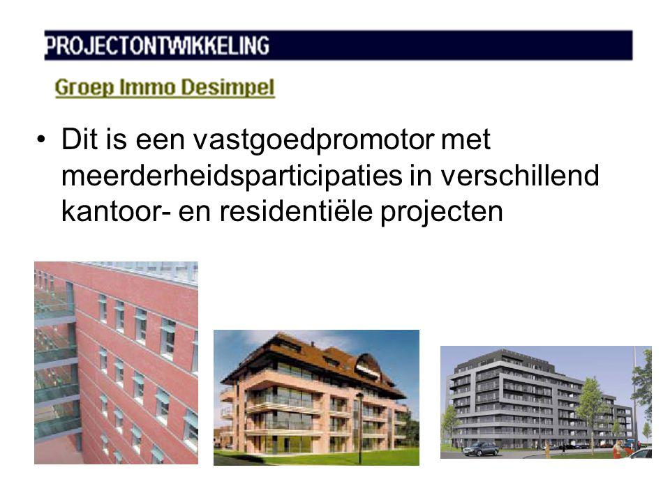 •Dit is een vastgoedpromotor met meerderheidsparticipaties in verschillend kantoor- en residentiële projecten