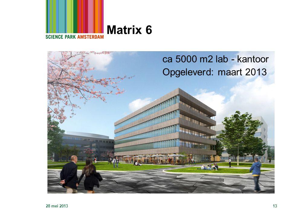 Matrix 6 28 mei 201313 ca 5000 m2 lab - kantoor Opgeleverd: maart 2013